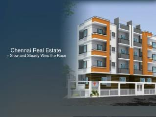 Chennai real estate – slow and steady wins the race ppt