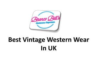 Best Vintage Western Wear  In UK