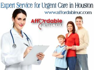Expert Service for Urgent Care in Houston