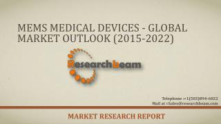 MEMS Medical Devices - Global Market Outlook (2015-2022)