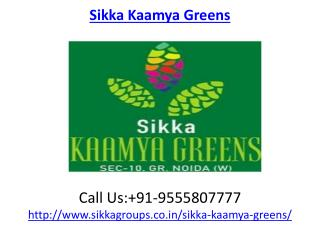 Sikka Kaamya Greens Residential Apartments Noida Extension