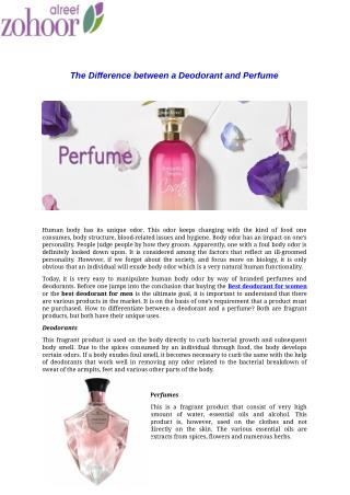 The Difference between a Deodorant and Perfume