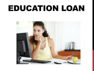 Education Loan : Educational loans with flexible repayment options