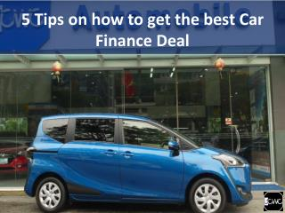 5 Tips on how to get the best Car Finance Deal