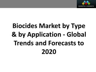 Biocides Market worth 10.6 Billion USD by 2020