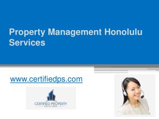 Property Management Honolulu Services - www.certifiedps.com