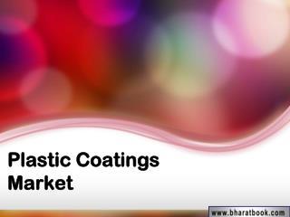 Plastic Coatings Market