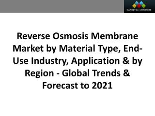 Reverse Osmosis Membrane Market worth 5.00 Billion USD by 2021