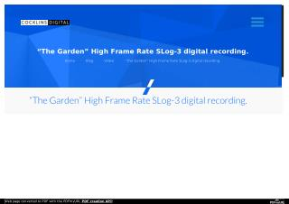 """The Garden"" High Frame Rate SLog-3 digital recording. - Washington DC Video Production"