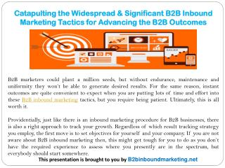 Catapulting the Widespread & Significant B2B Inbound Marketing Tactics for Advancing the B2B Outcomes