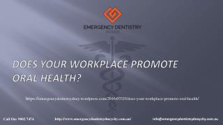 Does Your Workplace Promote Oral Health?