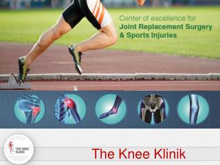 The Knee Klinic - Leading Joint and Knee Replacement Centre