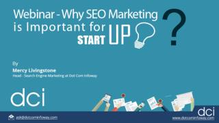"Webinar on ""Why is SEO Marketing Important for a Startup"""