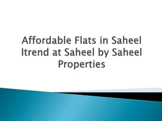 Luxurious 2 BHK Flats in Hinjewadi at Saheel Itrend