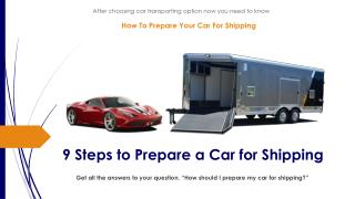 How to prepare your car for shipping?