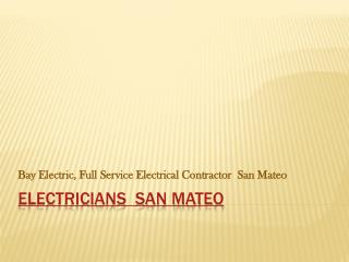 24 hours electrician san mateo