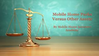 Mobile Home Parks Versus Other Assets