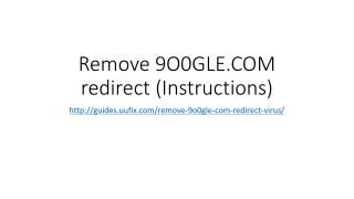 Remove 9 o0gle.com redirect (instructions)