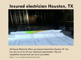 Insured electrician Houston, TX