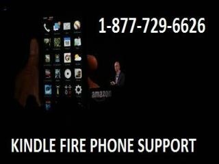 Approach Kindle Fire Phone Support Number 1-877-729-6626 To Have Quick Resolution
