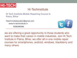 Hi Tech Institute Mobile Repairing Course In Patna, Bihar