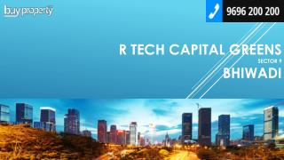 R Tech Capital Greens in Sector 9, Bhiwadi - BuyProperty