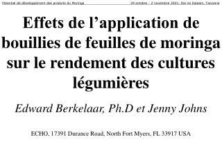 Effets de l application de bouillies de feuilles de moringa sur le rendement des cultures l gumi res    Edward Berkelaar