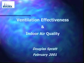 Ventilation Effectiveness  Indoor Air Quality