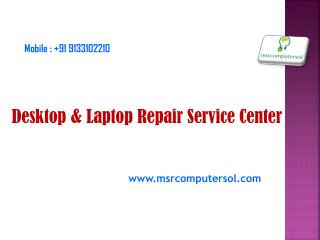 computer & Laptop repair service center in Hyderabad