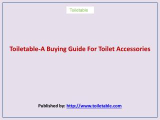 A Buying Guide For Toilet Accessories