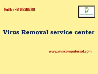 Virus Removal Service center in Hyderabad