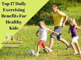 Top 17 Daily Exercising Benefits For Healthy Kids