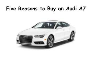 Five Reasons to Buy an Audi A7