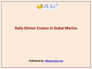 Daily Dinner Cruises