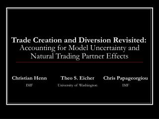 Accounting for Model Uncertainty and Natural Trading Partner Effects