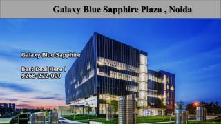 Galaxy Blue sapphire Noida Fabulous Office Spaces