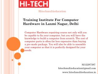 Training Institute For Computer Hardware in Laxmi Nagar, Delhi