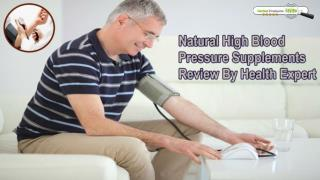 Natural High Blood Pressure Supplements Review By Health Expert