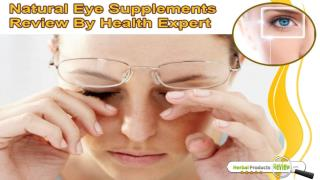 Natural Eye Supplements Review By Health Expert