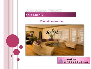 Australian window covering - plantation shutters