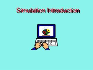 Simulation Introduction