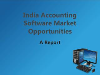 India Accounting Software Market