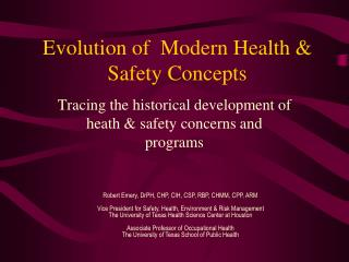 Evolution of  Modern Health  Safety Concepts
