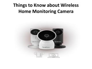 Features to look for in a Home Monitoring Camera