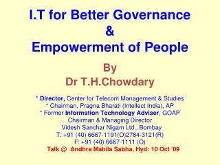 I.T for Better Governance   Empowerment of People