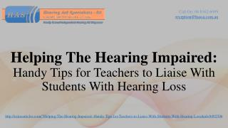 Handy Tips for Teachers to Liaise With Students With Hearing Loss
