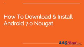 How to download & install android 7.0