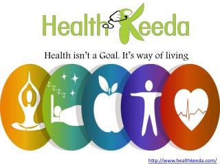 Information about Healthy Life and Diet Tips - Health Keeda