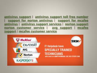 Antivirus support services @ http://www.renowntoday.com/