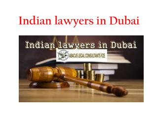 Indian Lawyers in Dubai | Abacus Legal Consultants FZE